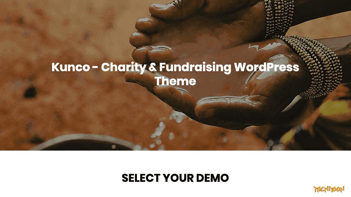 【WordPress 付費主題免費下載】Kunco - Charity & Fundraising WordPress Theme