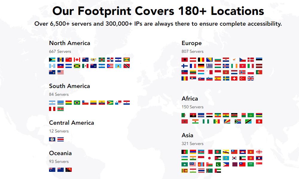 提供超過 180+ 個國家與超過 300,000+ 個 IP 位置